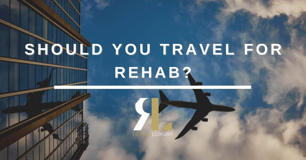 traveling for rehab
